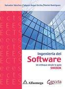 Ingenieria del Software. Un Enfoque Desde la Guia Swebok - Rodriguez Daniel,Sicilia Miguel Angel,Sanchez Salvador - Alfaomega
