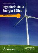 Ingeniería de la Energía Eólica - Miguel Villarrubia López - Alfaomega