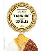 El Gran Libro de los Cereales - Esmeralda Berbel, - Obelisco