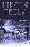 Nikola Tesla - Charo González Casas - Obelisco