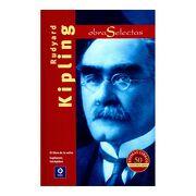 Obras Selectas Rudyard Kipling - Rudyard Kipling - Edimat Libros S.A.