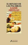 El Reflejo de las Palabras - Kader Abdolah - Salamandra