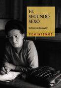 El segundo sexo - Simone de Beauvoir - Ediciones Cátedra