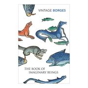 The Book of Imaginary Beings (libro en Inglés) - Jorge Luis Borges - Vintage