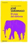 El Viaje del Elefante - Jose Saramago - Debolsillo