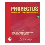 Proyectos. Formulación y Criterios de Evaluación [Incluye Clave de Acceso a Sistema web de Información] - Jairo Murcia - Alfaomega