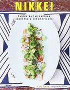 Nikkei: Fusiã³N de las Cocinas Japonesa y Sudamericana - Luiz Hara - Blume