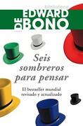 Seis Sombreros Para Pensar - Edward De Bono - Paidos