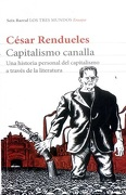 Capitalismo Canalla - César Rendueles - Seix Barral