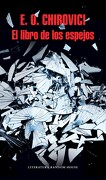 El Libro de los Espejos - E.O. Chirovici - Literatura Random House