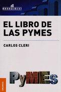 El Libro de las Pymes - Carlos Cleri - Granica