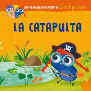 Lucas y Lucía - la Catapulta  (Los Descubrimientos de Lucas y Lucia) - Associazione Tecnoscienza - Picarona