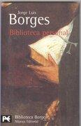 Biblioteca Personal (el Libro de Bolsillo - Bibliotecas de Autor - Biblioteca Borges) - Jorge Luis Borges - Alianza