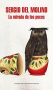 La Mirada de los Peces - Sergio Del Molino - Literatura Random House