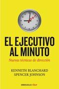 El Ejecutivo al Minuto - Blanchard Kenneth - Debolsillo