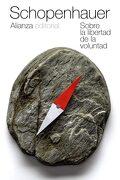 Sobre la Libertad de la Voluntad - Arthur Schopenhauer - Alianza Editorial