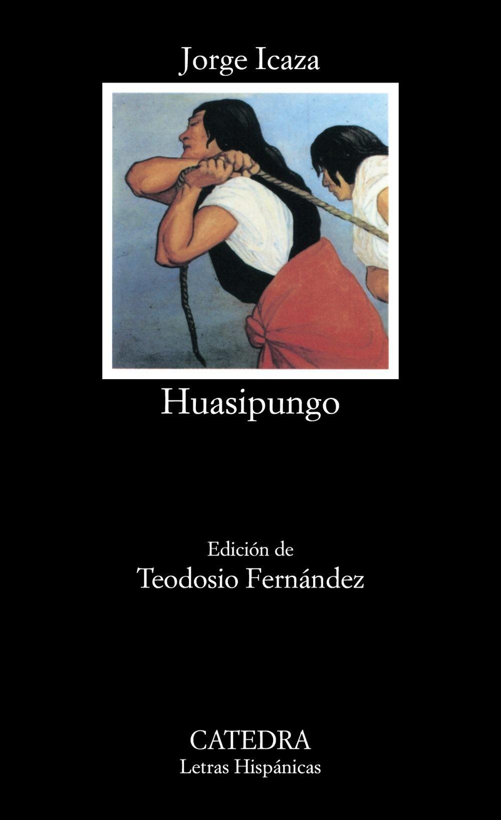 Huasipungo; jorge icaza
