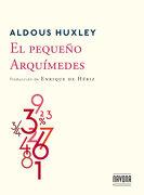 El Pequeno Arquimedes - Aldous Huxley - Navona