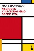 Naciones y Nacionalismo Desde 1780 - Eric J. Hobsbawm - Booket