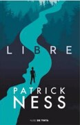 Libre - Patrick Ness - Nube de tinta
