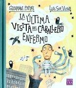 Ultima Visita del Caballero Enfermo, la - Giovanni Papini - Nostra Ediciones