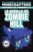 Minecraft. La Batalla de Zombie Hill - Nancy Osa - Espasa Calpe