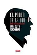 El Poder de la Udi. 50 Años de Gremialismo en Chile - Maria Olivia Monckeberg - Debate