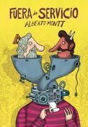 Fuera de Servicio - Alberto Montt - Reservoir Books