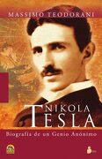Nikola Tesla: Vida y Descubrimientos del más Genial Inventor del Siglo xx (2011) - Massimo Teodorani - Sirio