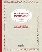 Mi Cuaderno de Bordado la Guía Imprescindible de Bordado Tradicional - Marie Suarez - Gustavo Gili