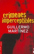 Crimenes Imperceptibles - Guillermo Martínez - BOOKET