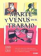 Marte y Venus en el Trabajo - John Gray - Oceano De Mexico