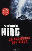 Tormenta del Siglo, la - Stephen King - Debolsillo