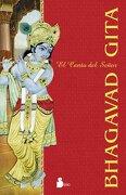 Bhagavad Gita: El Canto del Señor - Bhagavad Gita - Sirio