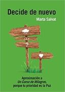 Decide de nuevo - Salvat Marta - Grupal Distribuidora S.A.