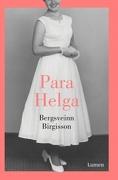 Para Helga - Bergsveinn Birgisson - Lumen