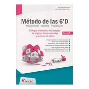 Metodo de las 6'd Orientado a los Arregos de Objetos Listas Enlazadas y Archivos de Datos - Juan Jose Flores Cueto - Empresa Editora Macro