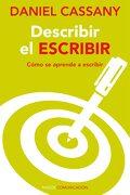 Describir el Escribir: Cómo se Aprende a Escribir - Daniel Cassany - Ediciones Paidós