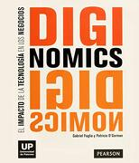 Diginomics: El Impacto de la Tecnologia en los Negocios - Gabriel Foglia - Pearson Consumo