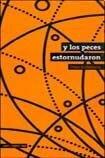 Y los Peces Estornudaron - Unai Elorriaga - Letranomada