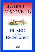 Abc de las Relaciones, el (libro en ESPAÑOLPaís: ARGENTINAColección: [SIN COLECCION]EAN: 9789876120463) - John C. Maxwell - V & R