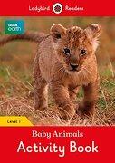 Bbc Earth: Baby Animals Activity Book: Level 1 (Ladybird Readers) (libro en Inglés)