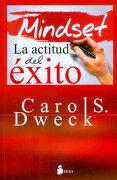 Mindset la Actitud del Éxito - Carol Dweck - Sirio