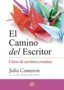 El Camino del Escritor: Curso de Escritura Creativa - Julia Cameron - Gaia Ediciones