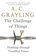 The Challenge of Things (libro en Inglés) - A C Grayling - Bloomsbury Publishing Plc