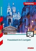 Training Gymnasium - Französisch 3. Lernjahr + Activebook (libro en Alemán)