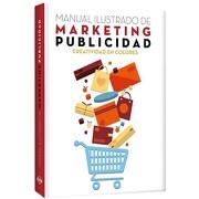Manual Ilustrado de Marketing y Publicidad - Varios Autores - Lexus Editores