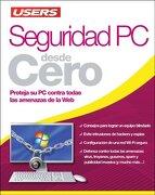 Seguridad pc Desde Cero Proteja su pc Contra Todas las Amenazas de la web - Alexis Burgos - Creative Andina Corp.