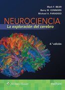 Neurociencia. La Exploración del Cerebro - Mark F. Bear,Michael A. Paradiso,Barry W. Connors - Lippincott Raven