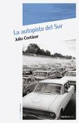 La Autopista del sur - Julio Cortázar - Nórdica Libros